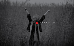 we love freedome